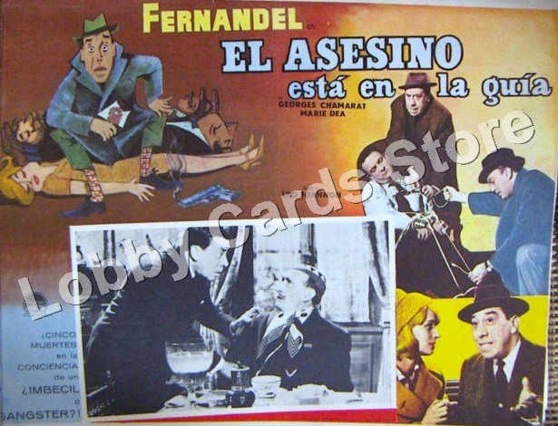 FERNANDEL ./ THE ASISINO IS IN THE GUIDE